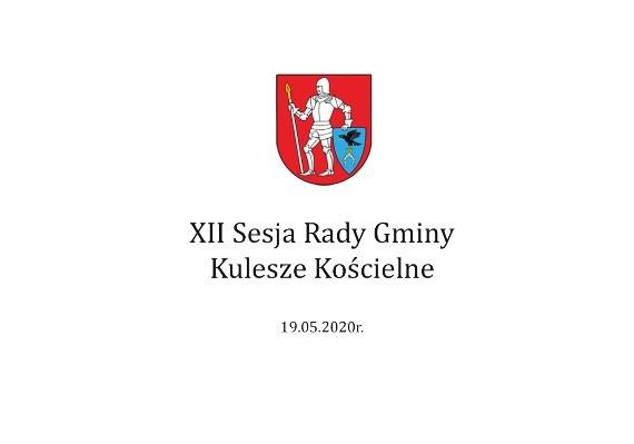 XII Sesja Rady Gminy – 19 maja 2020 r.