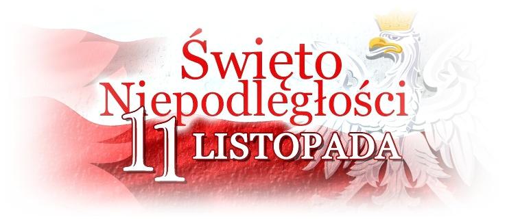 11 listopada Narodowe Święto Niepodległości!
